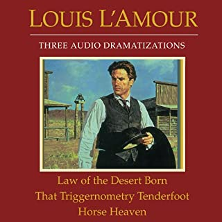 Law of the Desert Born - That Triggernometry Tenderfoot - Horse Heaven audiobook cover art