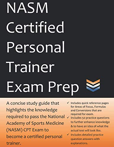 Compare Textbook Prices for NASM Certified Personal Trainer Exam Prep: Study Guide that highlights the information required to pass the National Academy of Sports Medicine exam to become a Certified Personal Trainer  ISBN 9798574317327 by Team, CPT Exam Prep