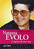 Natuzza Evolo il segreto di una vita