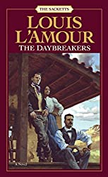 "Cover of Louis L'Amour's ""The Daybreakers."""