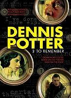 Dennis Potter: 3 to Remember/ [DVD] [Import]