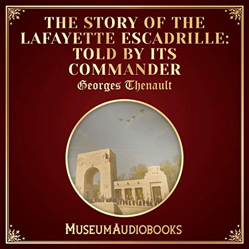 The Story of the Lafayette Escadrille cover art