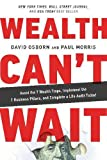 Wealth Can? Wait: Avoid the 7 Wealth Traps, Implement the 7 Business Pillars, and Complete a Life Audit Today!