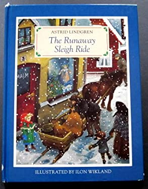 The Runaway Sleigh Ride (English and Swedish Edition)