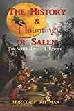 The History and Haunting of Salem: The Witch Trials and Beyond
