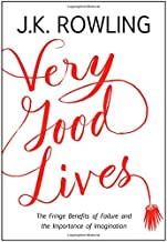 Very Good Lives: The Fringe Benefits of Failure and the Importance of Imagination