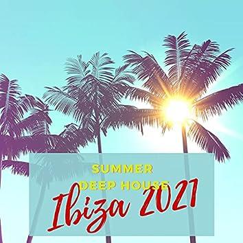 Ibiza 2021: Summer Deep House