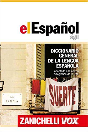 El Español ágil. Diccionario general de la lengua española