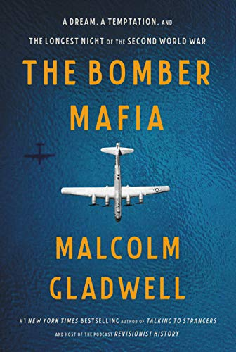 [画像:The Bomber Mafia: A Dream, a Temptation, and the Longest Night of the Second World War]