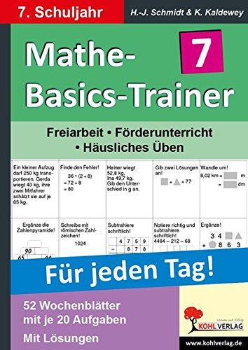 Mathe-Basics-Trainer 7. Schuljahr: Grundlagentraining für jeden Tag