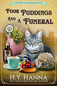 Four Puddings and a Funeral (Oxford Tearoom Mysteries ~ Book 6) by [H.Y. Hanna]