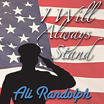 I Will Always Stand