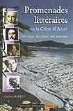 Promenades littéraires sur la Côte d'Azur