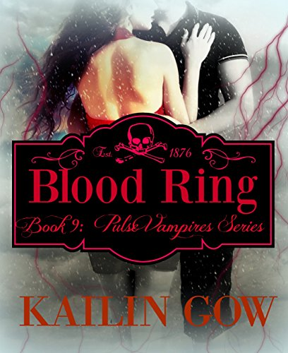 Blood Ring (PULSE Vampire Series #9) (English Edition)