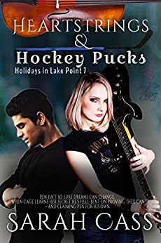 Heartstrings & Hockey Pucks (Holidays in Lake Point 7) by [Sarah Cass]