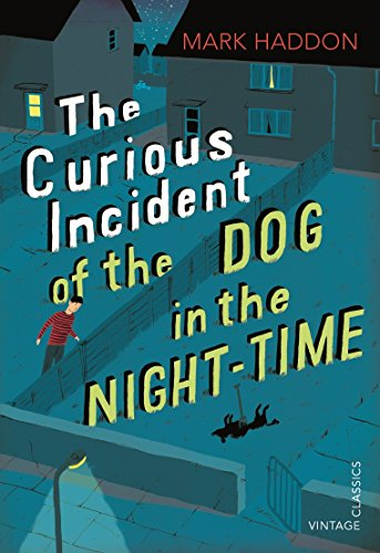 THE CURIOUS INCIDENT OF THE DOG IN THE NIGHT-TIME: Vintage Children's Classics