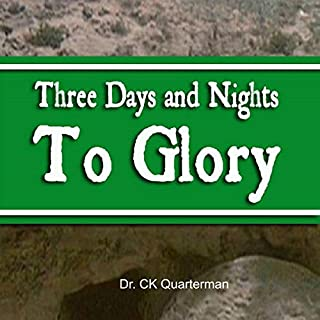 Three Days and Nights to Glory cover art
