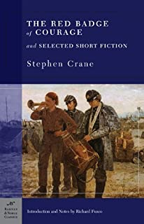 The Red Badge of Courage and Selected Short Fiction (Barnes & Noble Classics) by Crane, Stephen (2004) Paperback
