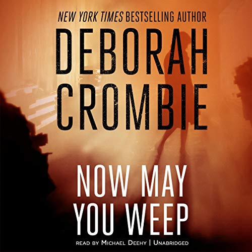 Now May You Weep audiobook cover art