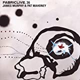 James Murphy & Pat Mahoney: Fabriclive36