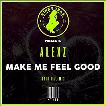 Make Me Feel Good