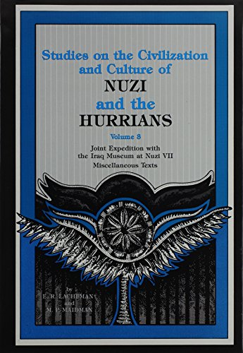 NUZI and the HURRIANS(vol. 3): (Studies on the Civilization and Culture )(Joint Expedition with the Iraq Museum at Nuzi VII)