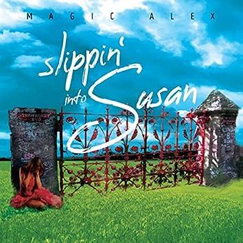 Slippin' into Susan