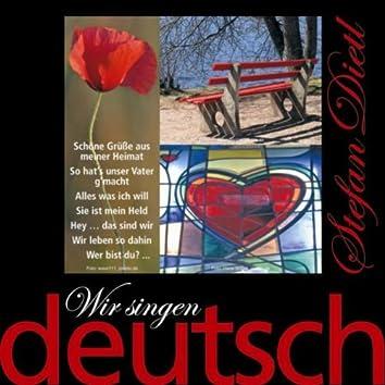 Wir singen deutsch - Schöne Grüße aus meiner Heimat
