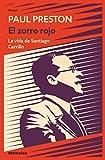 El zorro rojo: La vida de Santiago Carrillo (Ensayo | Biografía)