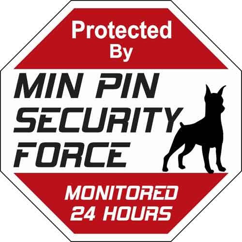 Animal Den Min Pin Security Force Sign