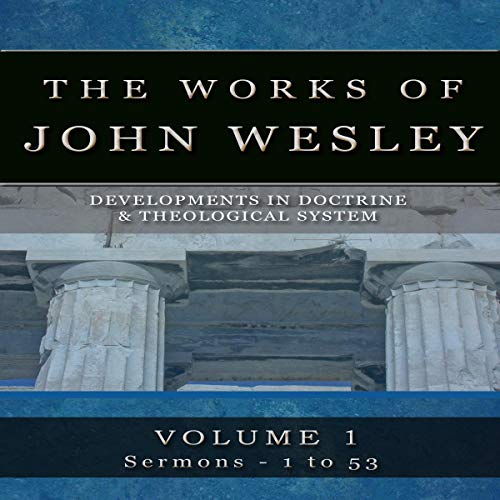 The Complete Works of John Wesley cover art