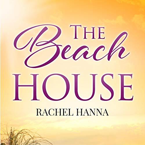 The Beach House: South Carolina Sunsets, Book 1