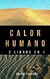 Calor Humano Posdata Psicosis: 2 libros en 1