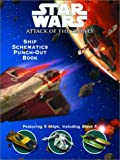 Star Wars Episode II: Ship Schematics Punch-Out Book (Punch & Play Books)