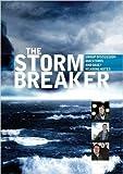 The Stormbreaker [DVD]