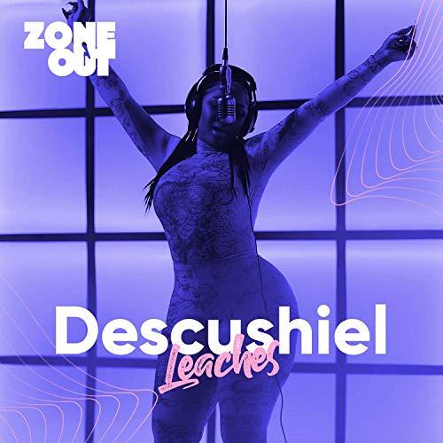 ZO6: Descushiel - Leaches