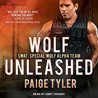 Wolf Unleashed     SWAT, Book 5              Written by:                                                                                                                                 Paige Tyler                               Narrated by:                                                                                                                                 Abby Craden                      Length: 9 hrs and 11 mins     Not rated yet     Overall 0.0