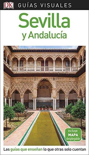 Guía Visual Sevilla y Andalucía: Las guías que enseñan lo que otra