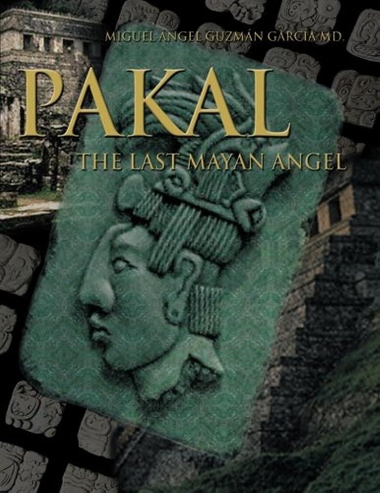 Pakal: The Last Mayan Angel