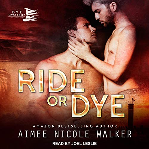 Curl Up and Dye Mysteries 6 - Ride or Dye - Aimee Nicole Walker
