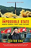 The Impossible State, Updated Edition: North Korea, Past and Future
