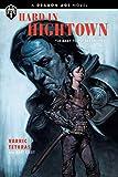 dragon age: hard in hightown [lingua inglese]
