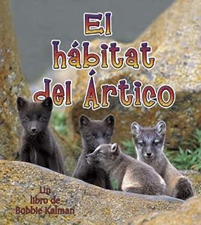 El Habitat del Artico (Introduction a Los Habitats) (Spanish Edition)
