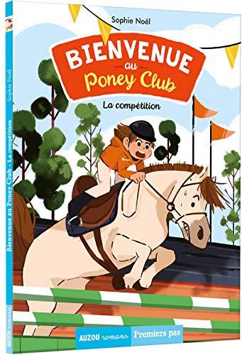 Bienvenue au Poney Club, Tome 2 : La compétition