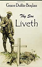 Thy Son Liveth: Messages from a Soldier to His Mother