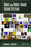 Small and Short-Range Radar Systems (Modern and...
