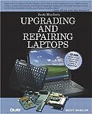 Upgrading and Repairing Laptop