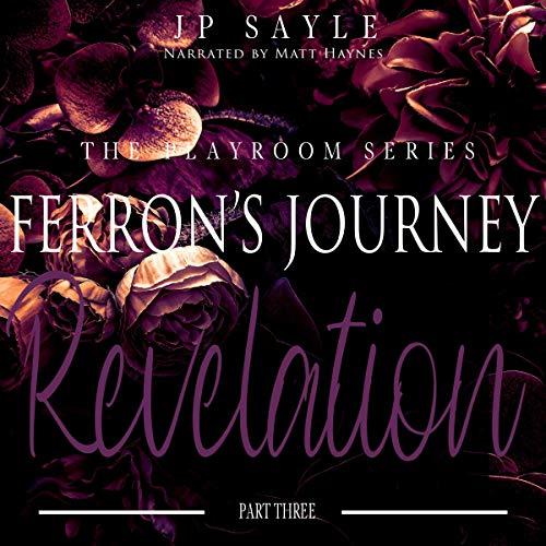 Ferron's Journey: Part Three Revelation: MM Age Gap Romance cover art