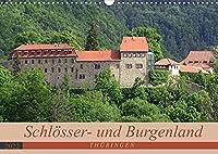 """Schloesser- und Burgenland Thueringen (Wandkalender 2022 DIN A3 quer): Wenn es in Deutschland ein """"Schloesser- und Burgenland"""" gibt, dann liegt es in Thueringen. (Monatskalender, 14 Seiten )"""