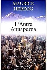 L'autre Annapurna (French Edition) Paperback